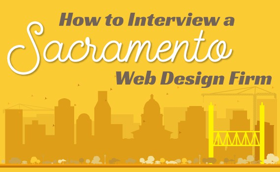 How-to-Interview-Sacramento-Web-Design Firms