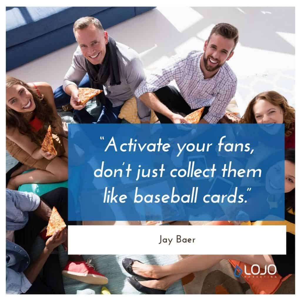 "A quote from Jay Baer | A Featured Image from LOJO Marketing's article, ""How Is Social Media Part of My Business Branding?"""