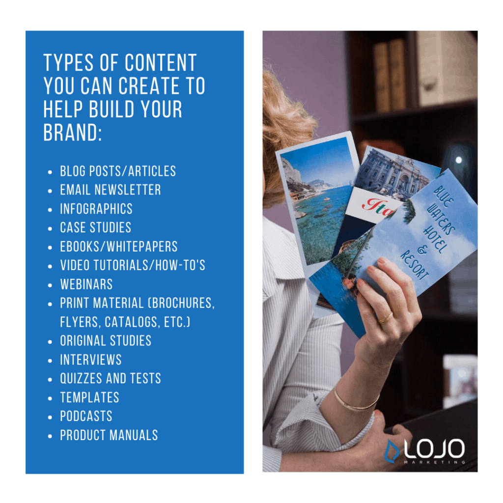 "Types of content you can create to help build your brand | A featured image from ""How Is Content Marketing Part of My Business Branding Efforts?"" by LOJO Marketing"
