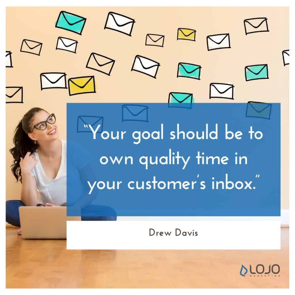 """A quote from Drew Davis 