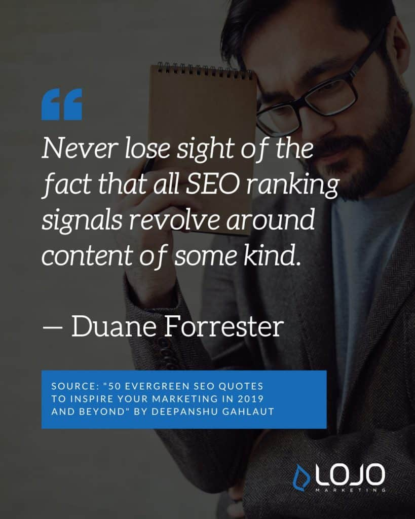 "A Local SEO quote from Duane Forrester | A featured image from ""What Do I Need To Know About Local SEO Ranking Factors?"" by LOJO Marketing"