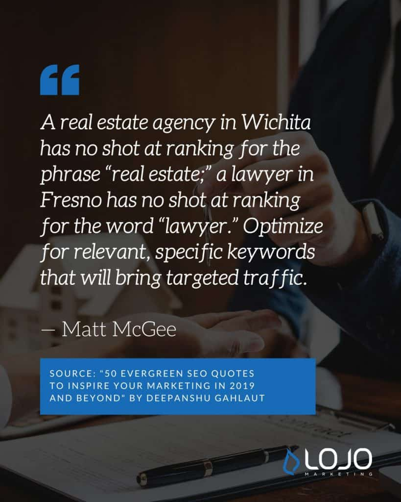 "A Local SEO quote from Matt McGee | A featured image from ""What Do I Need To Know About Local SEO Ranking Factors?"" by LOJO Marketing"