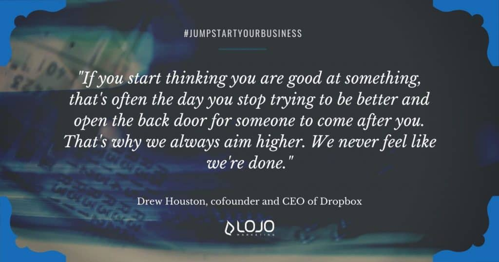 "An inspirational business quote from Drew Houston, cofounder and CEO of Dropbox | a featured image from the LOJO article, ""How To Successfully Launch Your Business Online"""