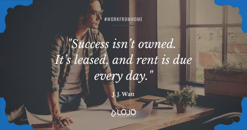 """Words of inspiration from J.J. Watt 